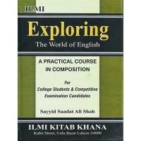 Exploring The World of English Syed Saadat Ali Shah (Hard Cover)