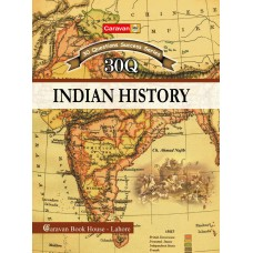 Indian History 30 Question CP by Ch. Ahmed Najib