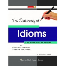 The Dictionary of Idioms CP by Sheikh Muhammad Qayyum