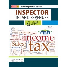 Inspector Inland Revenue Guide by M Asif, Chartered Accountant