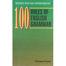 100 Rules of English Grammar, Muhammad Masood