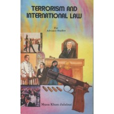 Terrorism & International Law, Musa Khan Jalalza