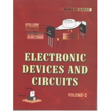 Electronic Devices & Circuits, Vol II, Prof. Manzer Saeed
