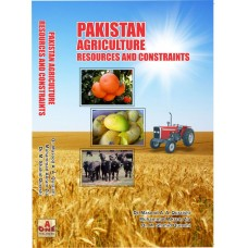 Pakistan Agriculture Resources and Constraints. Dr. Masood .A. A. Quraishi / Muhammad Akram Zia / Muhammad Shahid Qureshi