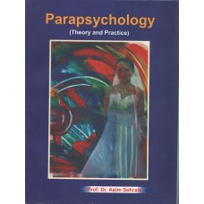 Parapsychology, (Theory & Practice) Prof. Dr. Asim Sehraie