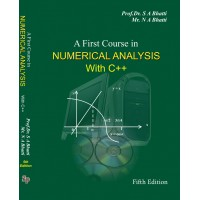 A First Course in Numerical Analysis with c++, (5th Edition) Prof. Dr. Saeed Akhter Bhatti / Naeem Akhter Bhatti