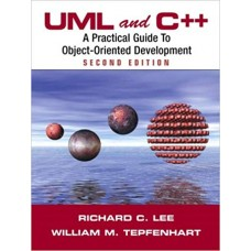 UML and C++: A Practical Guide to Object-Oriented Development (2nd Edition)