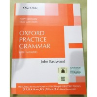 Oxford Practice Grammar with Answers by John Eastwood