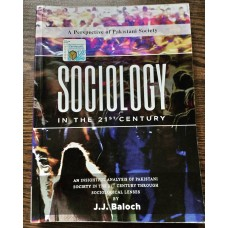 Sociology In the 21st Century by J. J. Baloch