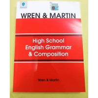 High School English Grammar & Composition by Wren & Martin