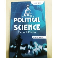 Political Science Theory & Practice by Mazhar ul Haq 2020-2021