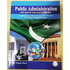 Public Administration by Dr. Sultan Khan