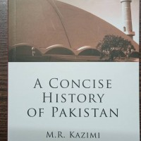 A Concise History of Pakistan by M.R. Kazmi