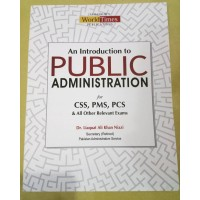 An Introduction to Public Administration by Dr. Liaquat Ali Khan Niazi JWT