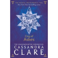 City Of Ashes:The Mortal Instruments (Book 2) - Cassandra Clare