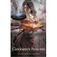 Clockwork Princess: The Infernal Devices (Book 3) - Cassandra Clare