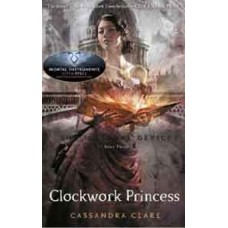 Clockwork Princess: The Infernal Devices (Book 3) - Cassandra Clare