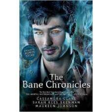 The Bane Chronicles - Cassandra Clare,  Maureen Johnson, and Sarah Rees Brennan