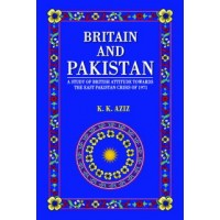BRITAIN AND PAKISTAN (K. K. AZIZ)