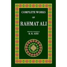 COMPLETE WORKS OF RAHMAT ALI (K. K. AZIZ)