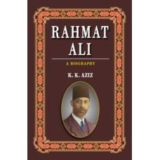 RAHMAT ALI: A BIOGRAPHY (K. K. AZIZ)