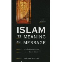 Islam: Its Meaning and Message by Khurshid Ahmad