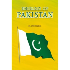 IDEOLOGY OF PAKISTAN   By:JUSTICE RTD. DR JAVED IQBAL