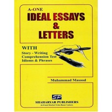 Ideal Essays & Letters With Story Writing Comprehension Test, Idioms & Phrases, Muhammad Masood