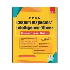 FPSC Custom Inspector/ Intelligence Officer Recruitment Guide