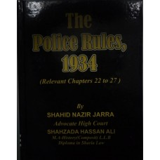 The police rules 1934 relevant chapters 22 to 27