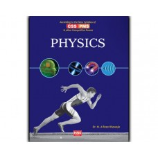 Physics For CSS / PMS by Dr. M.A Raza Khawaja
