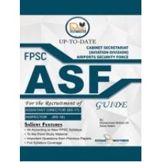 ASF Guide - FPSC by Dogar Brothers