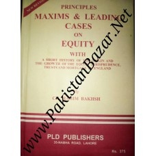 Principles Maxims & Leading Cases on equity
