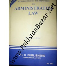 An Exposition of the Principles on Administrative Law