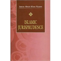 Islamic Jurisprudence by I.A Khan Nyazee