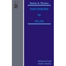 Partnership in Islam by I.A Khan Nyazee