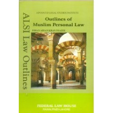 Outlines of Muslim Personal Law by I.A Khan Nyazee
