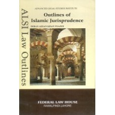 Outlines of Islamic Jurisprudence by I.A Khan Nyazee