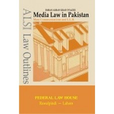 Media Law in Pakistan by I.A Khan Nyazee