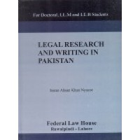 Legal Research and Writing in Pakistan by I.A Khan Nyazee
