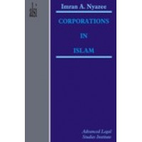 Corporations in Islam by I.A Khan Nyazee