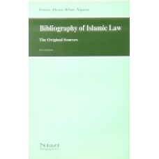 Biblography of Islamic law: The original Sources by I.A Khan Nyazee