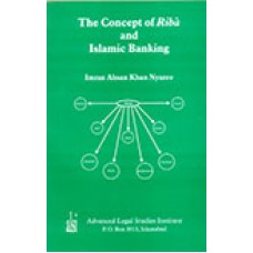 Concept of Riba and Islamic Banking by I.A Khan Nyazee